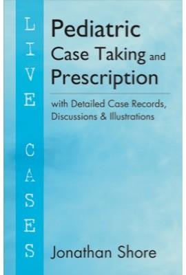 Pediatric Case Taking And Prescription